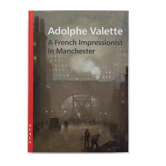 Adolphe Valette: A French Impressionist in Manchester