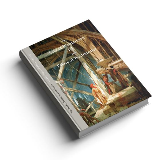 The City of Westminster Volume III: The Palace of Westminster